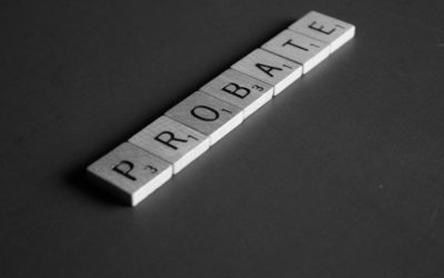 How to Avoid Sending Your Loved Ones Into Probate Court